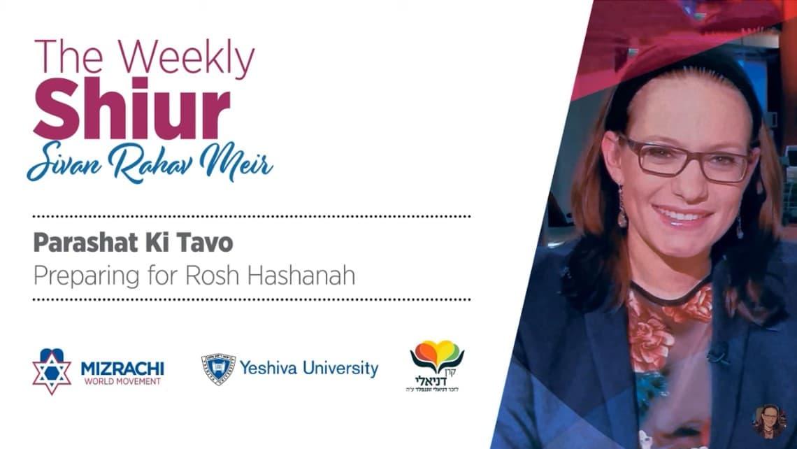 Preparing for Rosh Hashanah – The Weekly Shiur – Nitzavim 5779